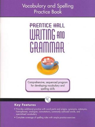 Writing and Grammar Vocabulary and Spelling Workbook 2008 Gr10