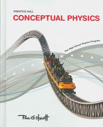 Conceptual Physics C2009 Student Edition
