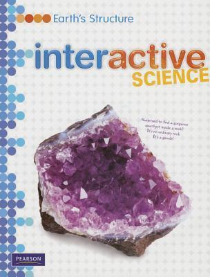 Middle Grade Science 2011 Earths Structure: Student Edition