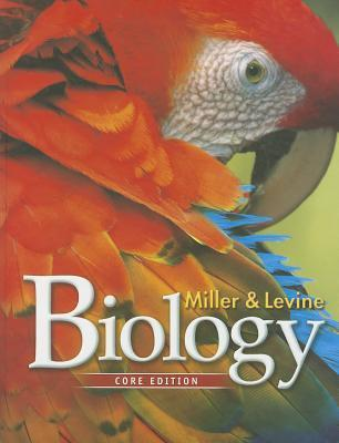 Miller Levine Biology 2010 Core Student Edition Grade 9/10