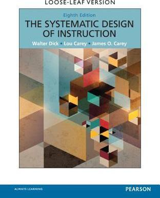 Systematic Design Of Instruction The Pearson Etext With Loose Leaf
