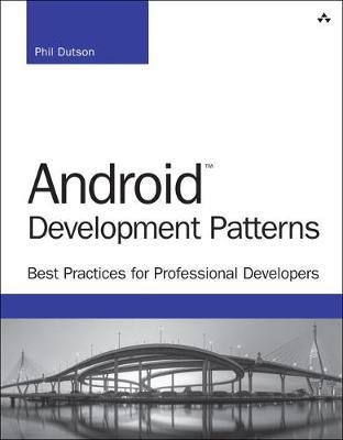 Android Development Patterns  Best Practices for Professional Developers eBook