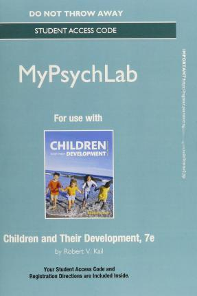 NEW MyLab Psychology without Pearson eText -- Standalone Access Card -- for Children and Their Development