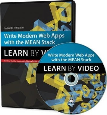 Write Modern Web Apps With The MEAN Stack Mongo Express AngularJS And Nodejs Learn By Video