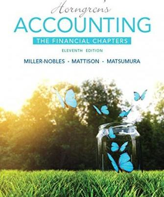 Horngren's Accounting, the Financial Chapters Plus Mylab Accounting with Pearson Etext -- Access Card Package