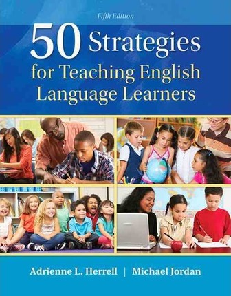 50 Strategies for Teaching English Language Learners, Enhanced Pearson Etext with Loose-Leaf Version -- Access Card Package