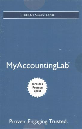 Mylab Accounting with Pearson Etext -- Access Card -- For Financial Accounting