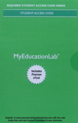 MyLab Education with Pearson eText -- Access Card -- for Child Development and Education
