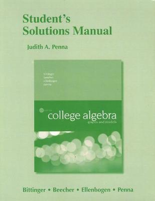 Student's Solutions Manual for College Algebra  Graphs and Models