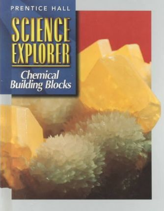 Science Explorer:Chemical Buil