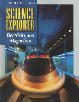 Science Explorer:Electricty an