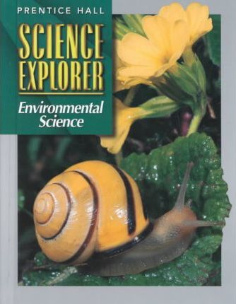 Science Explorer:Environmental