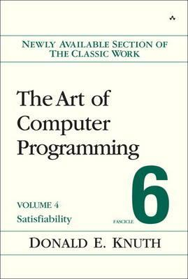 The Art of Computer Programming, Volume 4, Fascicle 6 : Satisfiability