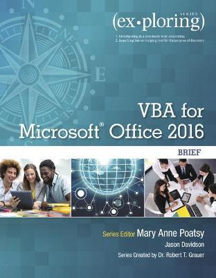 Exploring VBA for Microsoft Office 2016 Brief