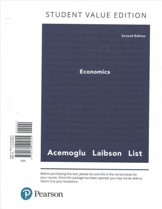Economics, Student Value Edition Plus Mylab Economics with Pearson Etext -- Access Card Package