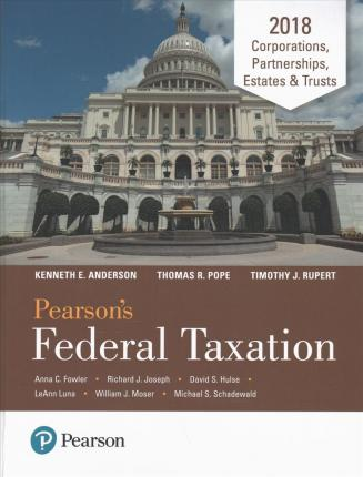 Pearson's Federal Taxation 2018 Corporations, Partnerships, Estates & Trusts Plus Mylab Accounting with Pearson Etext -- Access Card Package