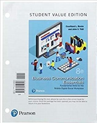 Business Communication Essentials  Fundamental Skills for the Mobile-Digital-Social Workplace, Student Value Edition