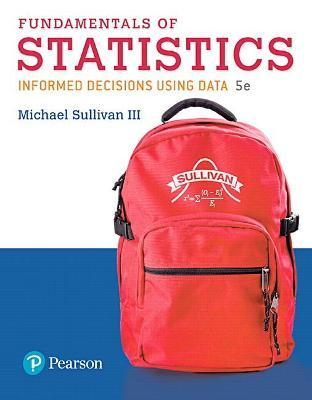 Fundamentals of Statistics Plus Mystatlab with Pearson Etext -- Title-Specific Access Card Package