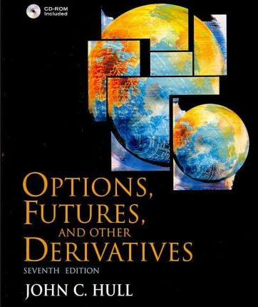 options futures other derivatives with derivagem cd value package rh bookdepository com john c hull options futures and other derivatives solutions manual pdf john hull options futures and other derivatives 8th edition solution manual