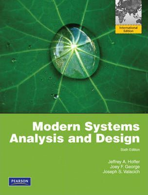 Modern Systems Analysis and Design  Global Edition