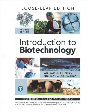 Introduction to Biotechnology, Books a la Carte Edition