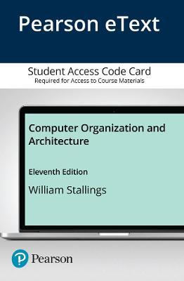 Pearson eText for Computer Organization and Architecture -- Access Code Card