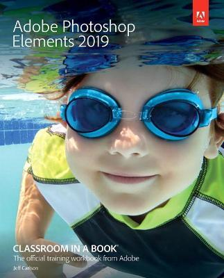 Adobe Photoshop Elements Classroom in a Book
