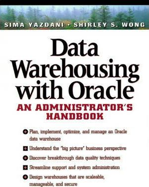 Data Warehousing With Oracle : Sima Yazdani : 9780135705575