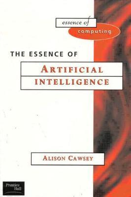 The Essence of Artificial Intelligence