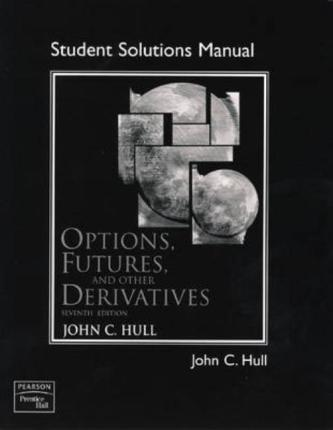 Student solutions manual for options futures and other derivatives student solutions manual for options futures and other derivatives fandeluxe Images