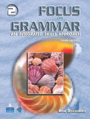 Focus on Grammar 2 Student Book and Online Workbook
