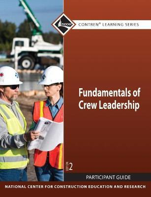 Fundamentals of Crew Leadership Participant Guide