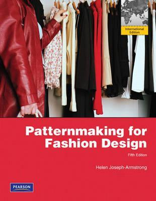 Patternmaking For Fashion Design Helen Joseph Armstrong 9780136121480