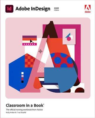 Adobe InDesign Classroom in a Book (2021 release)