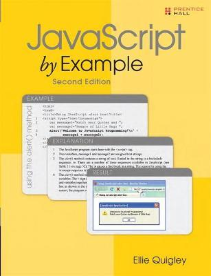 Javascript by example: ellie quigley: 9780137054893.