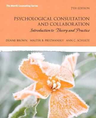 Psychological Consultation and Collaboration  Introduction to Theory and Practice