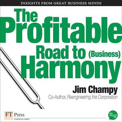 The Profitable Road to (Business) Harmony