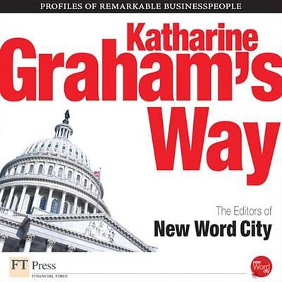 Katharine Graham's Way