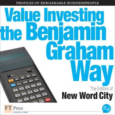 Value Investing the Benjamin Graham Way