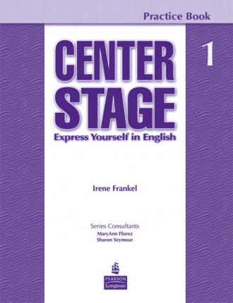 Center Stage: Practice Book 1 Students Book Level 1