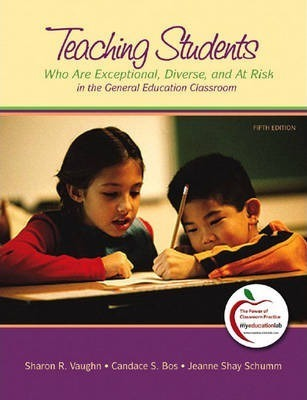 Teaching Students Who are Exceptional, Diverse, and at Risk in the General Education Classroom  United States Edition