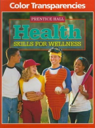 Health Skills for Wellness