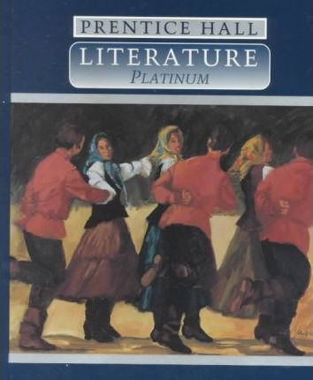 Prentice Hall Literature Grade 10 Student Edition Fourth Edition