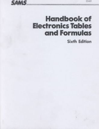 Handbook of Electronics Tables and Formulas