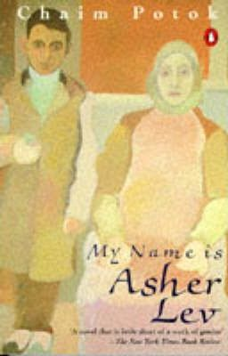 an analysis of my name is asher lev by chaim potok Memorablea book profound in its vision of humanity, of religion, and of art the wall street journal here is the original, deeply moving story of asher lev, the religious boy with an overwhelming need to draw, to paint, to render the world he knows and the pain he feels, on canvas for everyone to see.