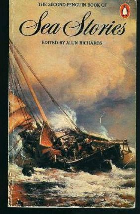 The Second Penguin Book of Sea Stories