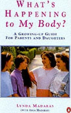 What's Happening to My Body?: Girls