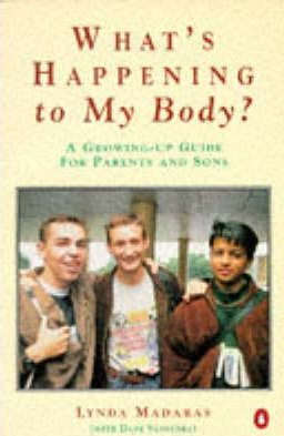 What's Happening to My Body?: Boys