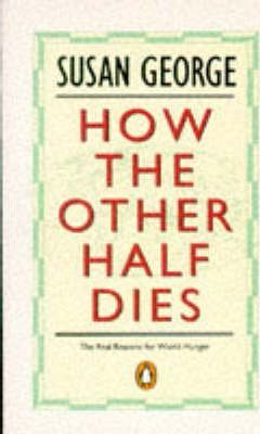 How the Other Half Dies