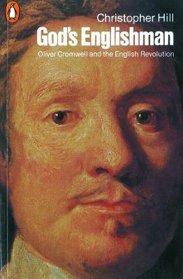 God's Englishman : Oliver Cromwell and the English Revolution